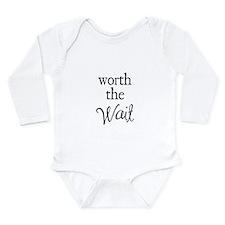 Worth the Wai Long Sleeve Infant Bodysuit