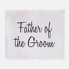 Cute Father of the groom Throw Blanket