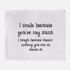 Because You're My Aunt Throw Blanket