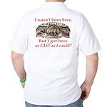 Not Born Here Golf Shirt