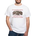 Not Born Here White T-Shirt