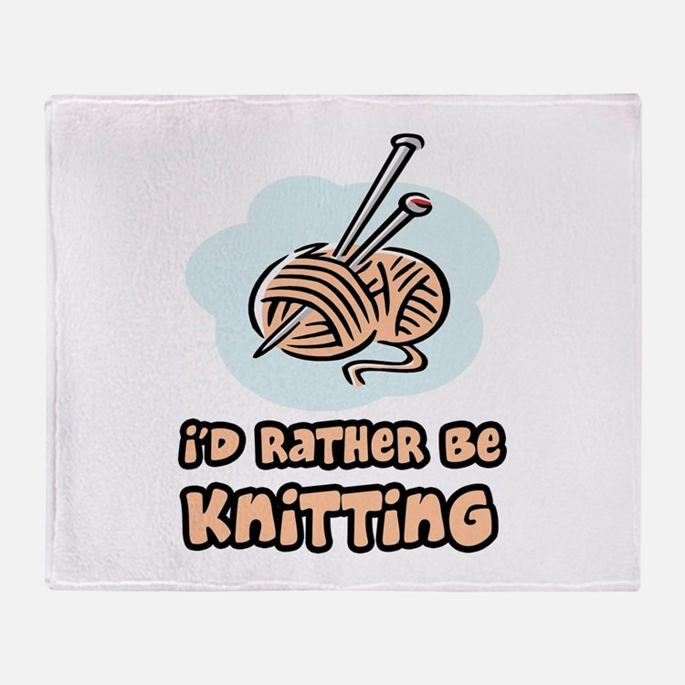 I'd Rather Be Knitting Throw Blanket