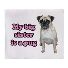 Big Sister Pug Throw Blanket