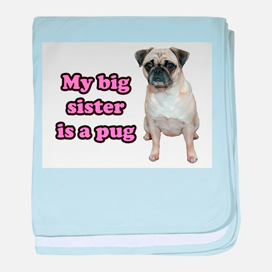 Big Sister Pug baby blanket