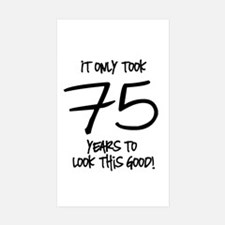 75 Looks Good Decal