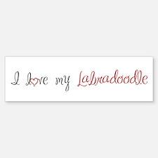 I Love My Labradoodle Bumper Bumper Sticker
