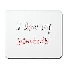 I Love My Labradoodle Mousepad