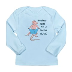 Hairless Rats Do it in The Nude Long Sleeve Infant