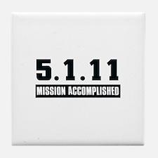 Mission Accomplished Tile Coaster