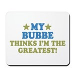 Greatest Bubbe Mousepad