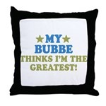 Greatest Bubbe Throw Pillow