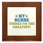 Greatest Bubbe Framed Tile