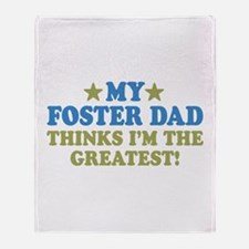 Greatest Foster Dad Throw Blanket