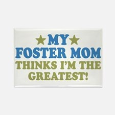 Greatst Foster Mom Rectangle Magnet