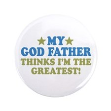 """Greatest God Father 3.5"""" Button"""