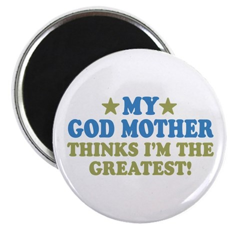 Greatest God Mother Magnet