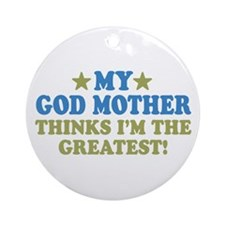 Greatest God Mother Ornament (Round)
