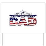 All American Dad #1 Yard Sign