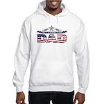 All American Dad #1 Hooded Sweatshirt