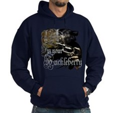 """""""I'm Your Huckleberry"""" Hoodie"""