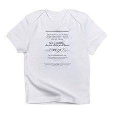 There is no God Infant T-Shirt