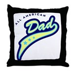 All American Dad #2 Throw Pillow