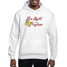 Hen Night in Progress Hoodie Sweatshirt