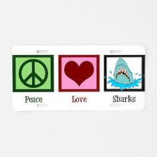Peace Love Sharks Aluminum License Plate