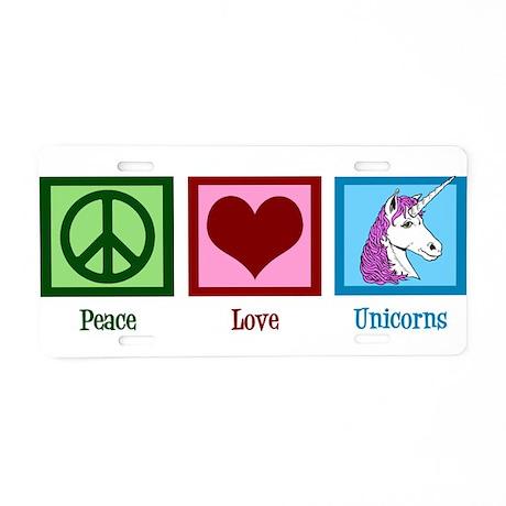 Peace Love Unicorns Aluminum License Plate