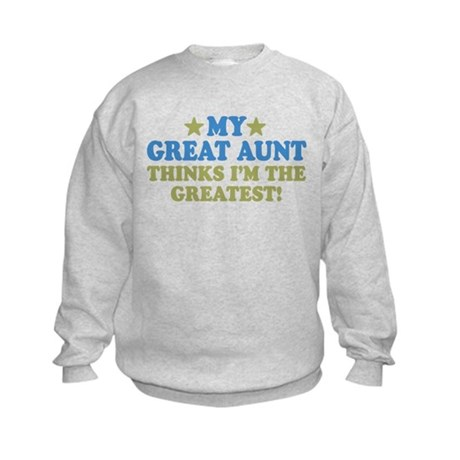 My Great Aunt Kids Sweatshirt