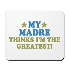 My Madre Mousepad