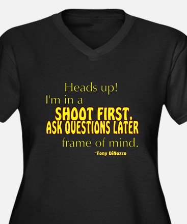 NCIS Quote: Shoot First Women's Plus Size V-Neck D