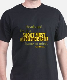NCIS Quote: Shoot First T-Shirt