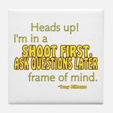 NCIS Quote: Shoot First Tile Coaster