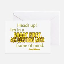 NCIS Quote: Shoot First Greeting Card