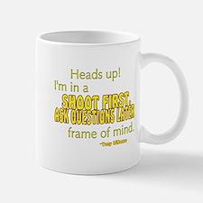 NCIS Quote: Shoot First Mug