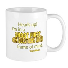 NCIS Quote: Shoot First Mug