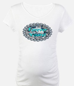 Forever Yours Shirt