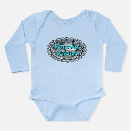Forever Yours Long Sleeve Infant Bodysuit