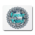 Forever Yours Mousepad