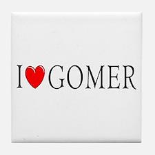 I Love Gomer Tile Coaster