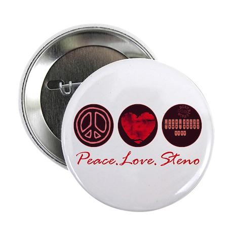 """PEACE LOVE STENO 2.25"""" Button"""