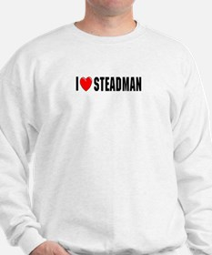 I Love Steadman Sweatshirt