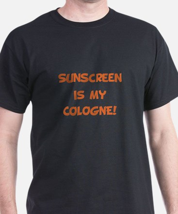 Sunscreen Is My Cologne T-Shirt