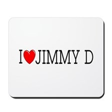 I Love Jimmy D Mousepad
