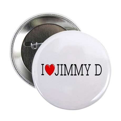 I Love Jimmy D Button