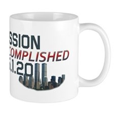Mission Accomplished 5.1.11 9/11 Mug