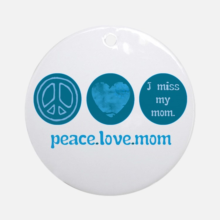 MISS MY MOM Ornament (Round)