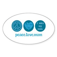 MISS MY MOM Decal