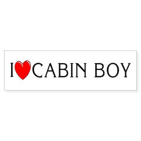 I Love Cabin Boy Bumper Sticker